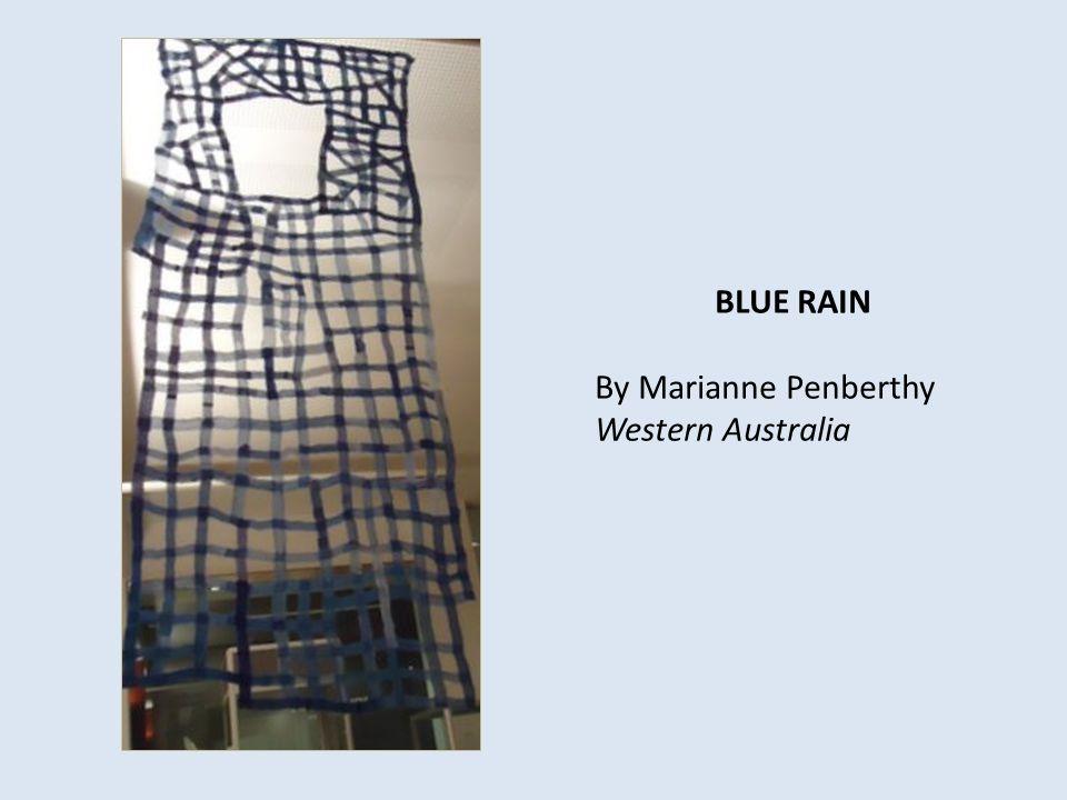 BLUE RAIN By Marianne Penberthy Western Australia