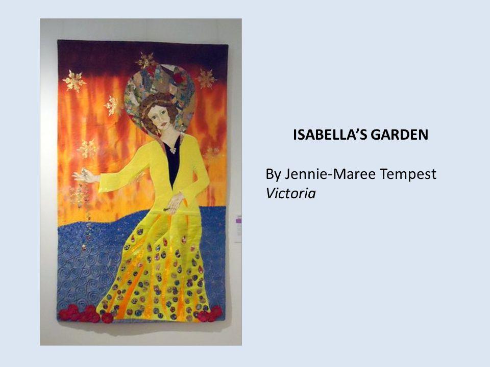 ISABELLA'S GARDEN By Jennie-Maree Tempest Victoria