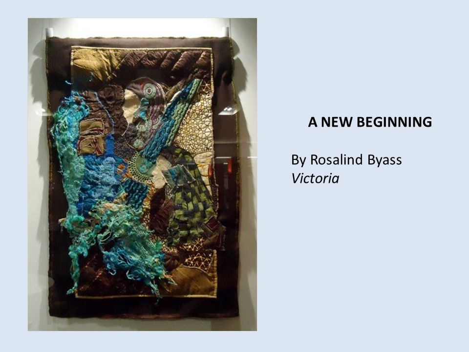 A NEW BEGINNING By Rosalind Byass Victoria