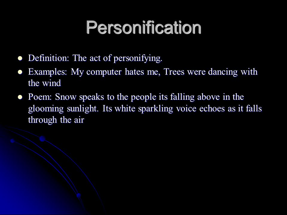 Personification Definition: The act of personifying.