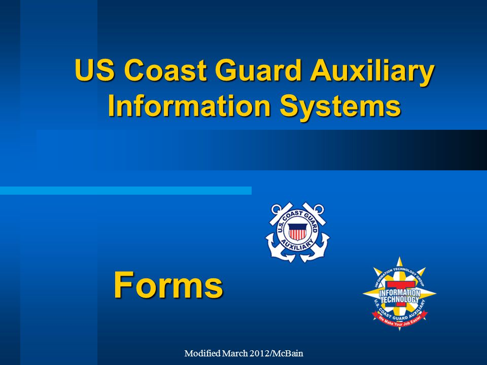 Modified March 2012/McBain US Coast Guard Auxiliary Information Systems Forms