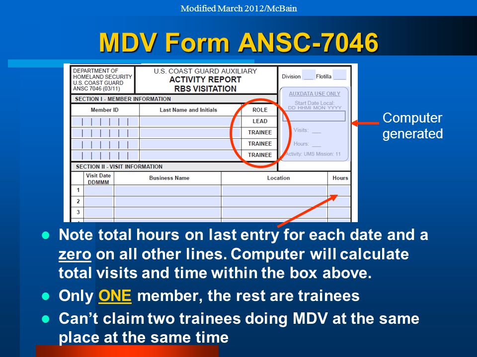 MDV Form ANSC-7046 Note total hours on last entry for each date and a zero on all other lines.