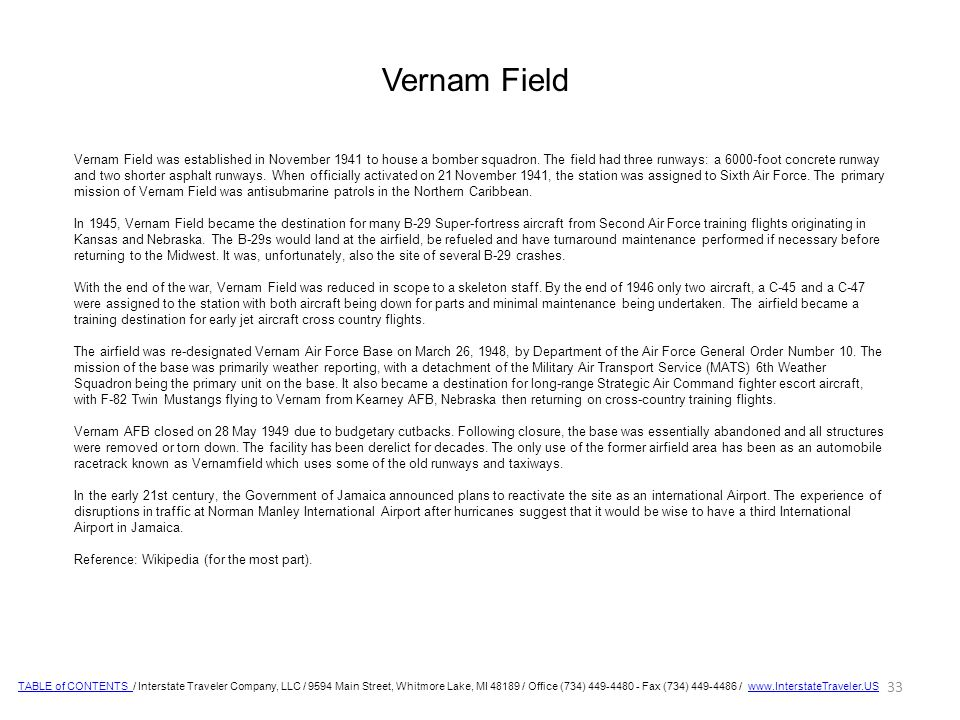 Vernam Field was established in November 1941 to house a bomber squadron.