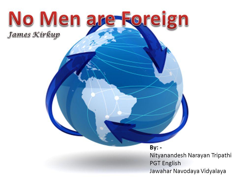 By: - Nityanandesh Narayan Tripathi PGT English Jawahar Navodaya Vidyalaya