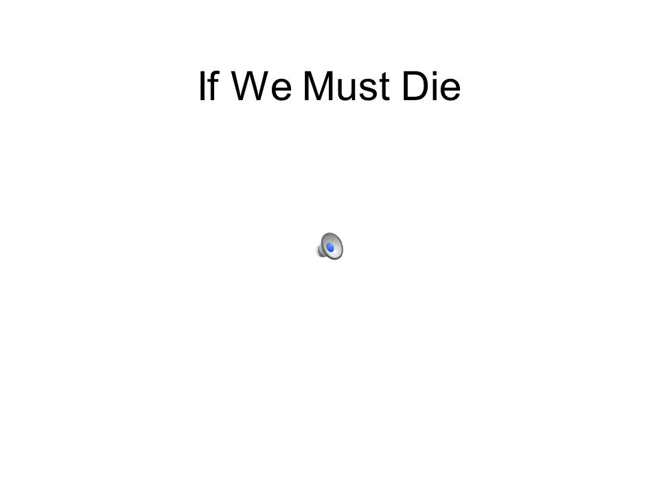 If We Must Die