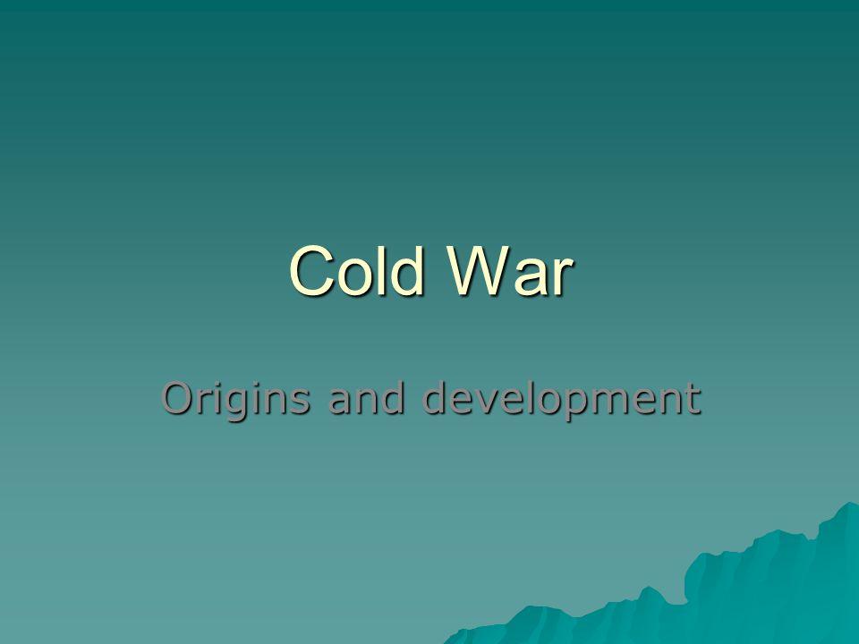 Cold War Origins and development