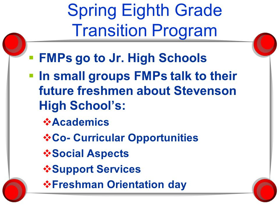 Spring Eighth Grade Transition Program  FMPs go to Jr.