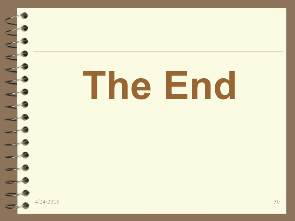 The End 4/24/201550