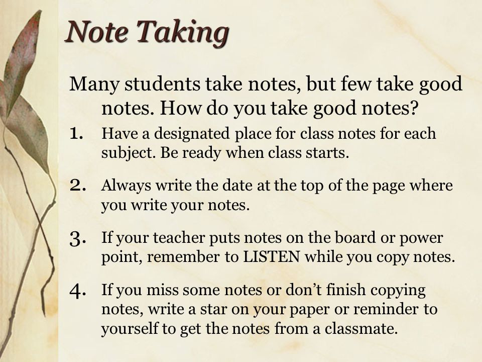 Note Taking Learn how your teacher indicates what's important.