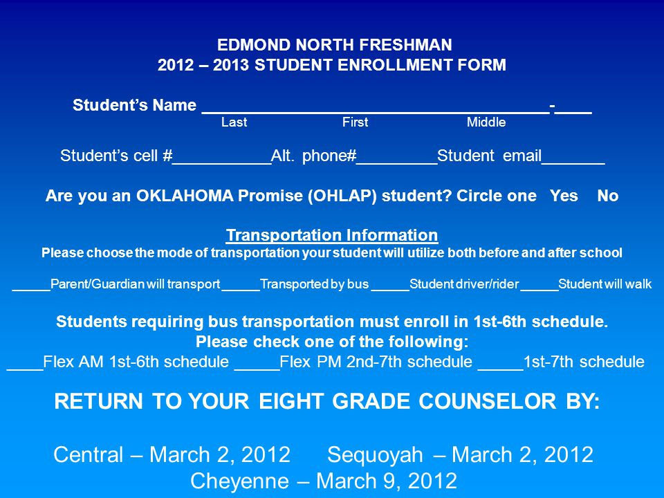 EDMOND NORTH FRESHMAN 2012 – 2013 STUDENT ENROLLMENT FORM Student's Name ______________________________________-____ Last First Middle Student's cell