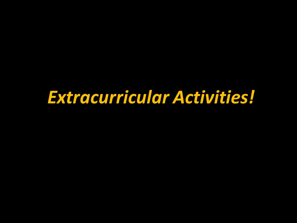 Extracurricular Activities!