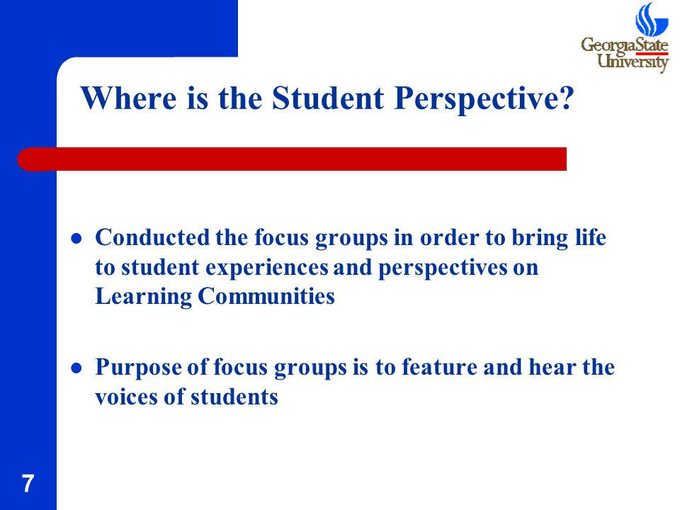 7 Where is the Student Perspective.