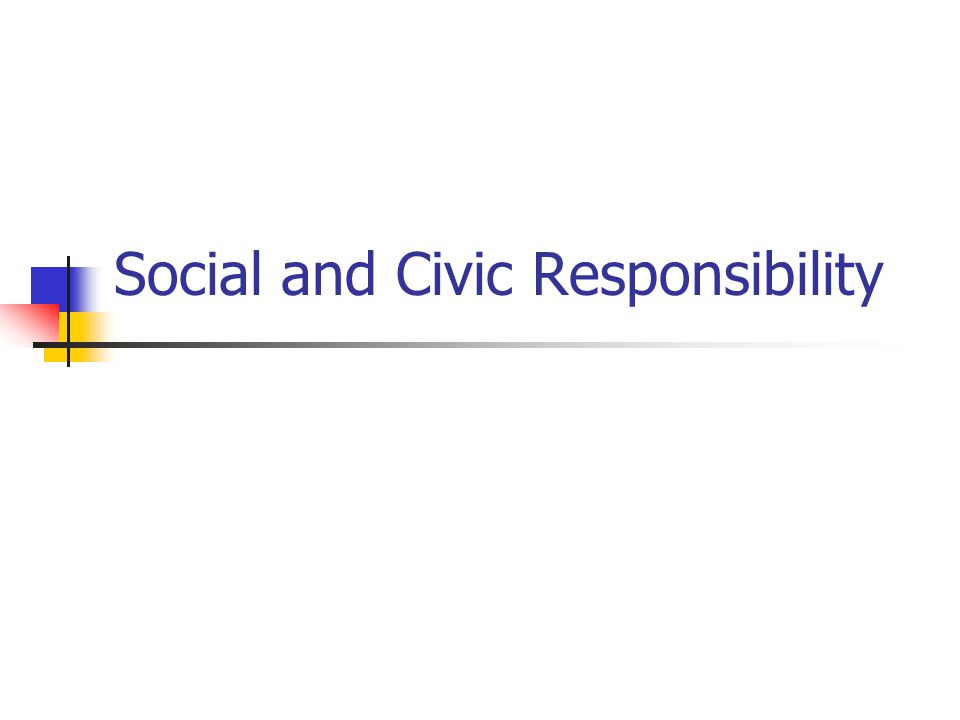 Social and Civic Responsibility