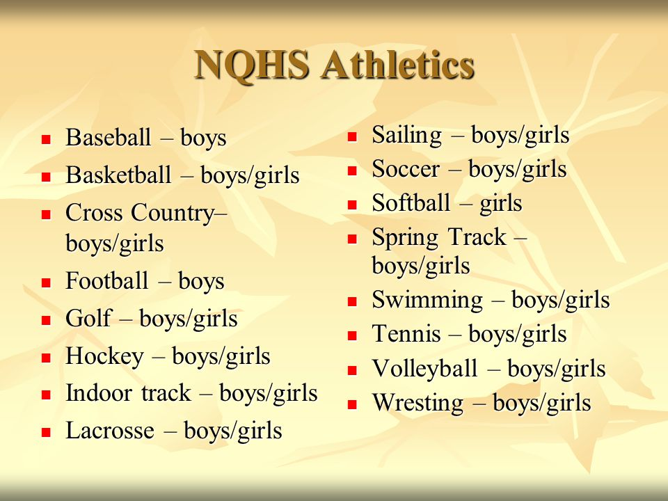 NQHS Athletics Baseball – boys Baseball – boys Basketball – boys/girls Basketball – boys/girls Cross Country– boys/girls Cross Country– boys/girls Foo