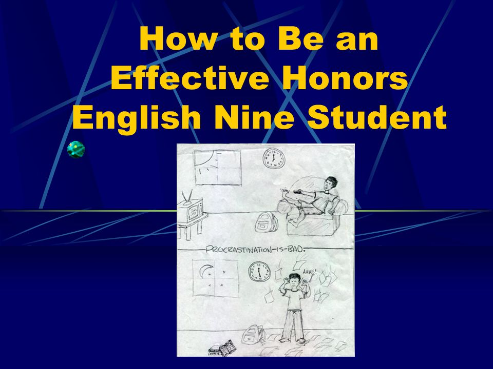 How to Be an Effective Honors English Nine Student