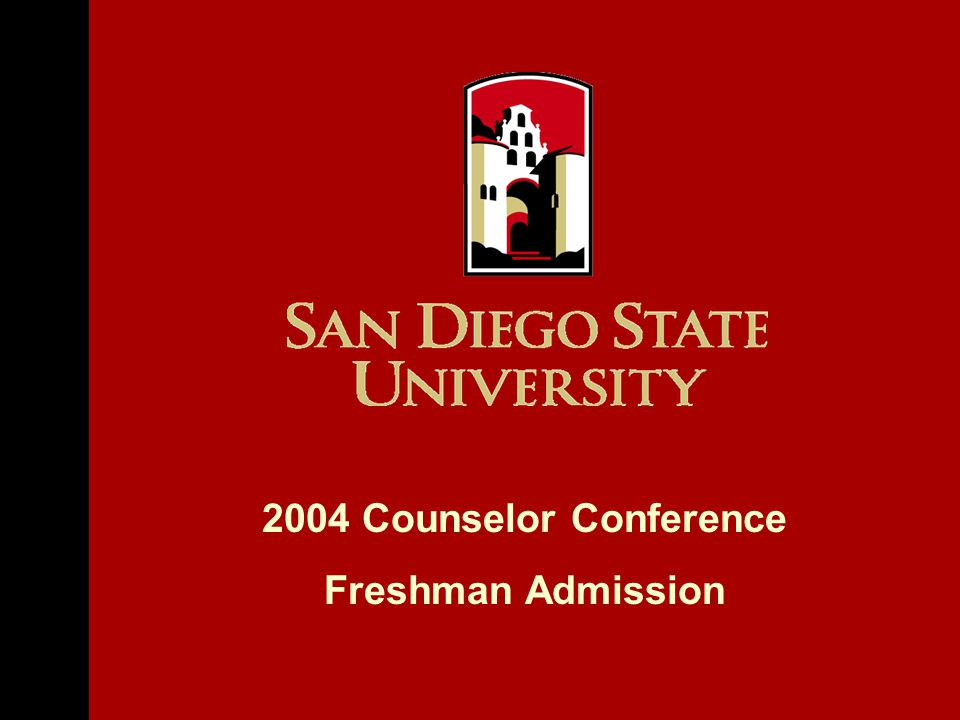 2004 Counselor Conference Freshman Admission
