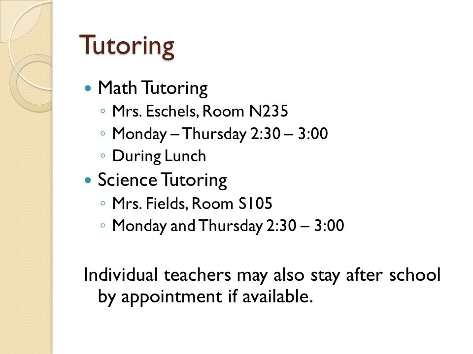 Tutoring Math Tutoring ◦ Mrs.