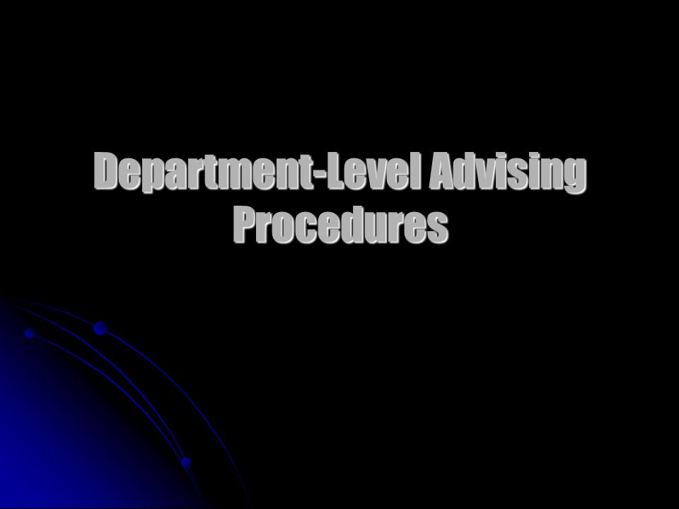 Department-Level Advising Procedures