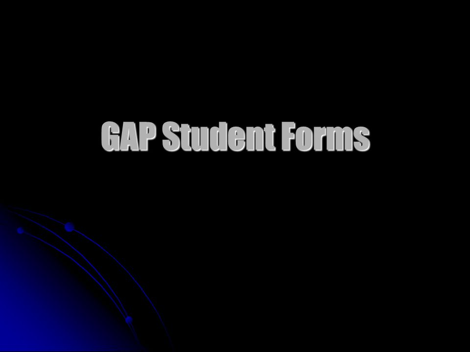 GAP Student Forms