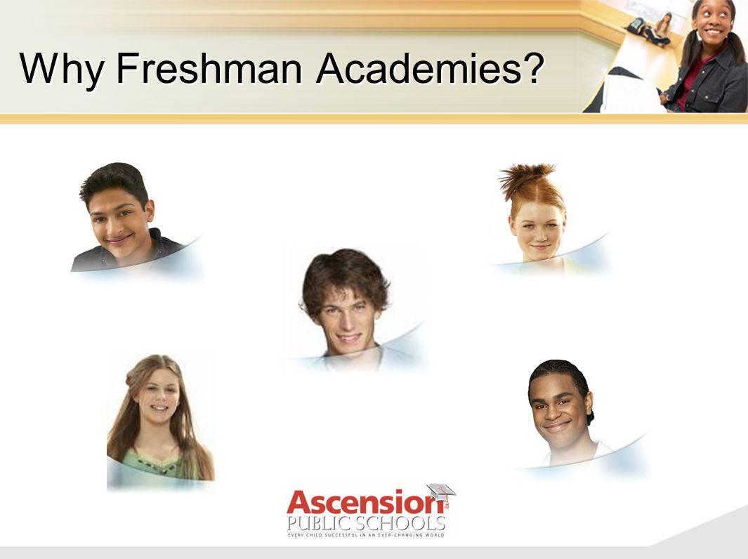 Why Freshman Academies?