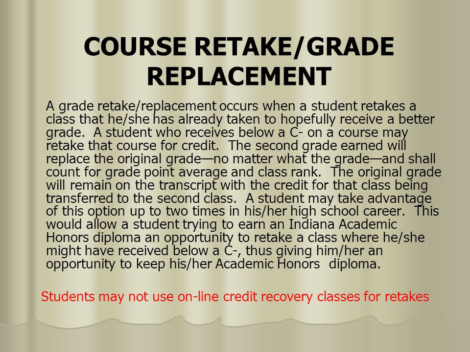 Will Retaking Class Replace Old Grade?