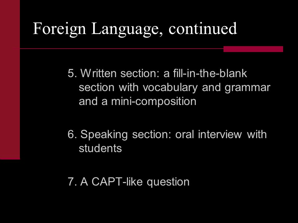 Foreign Language, continued 5.