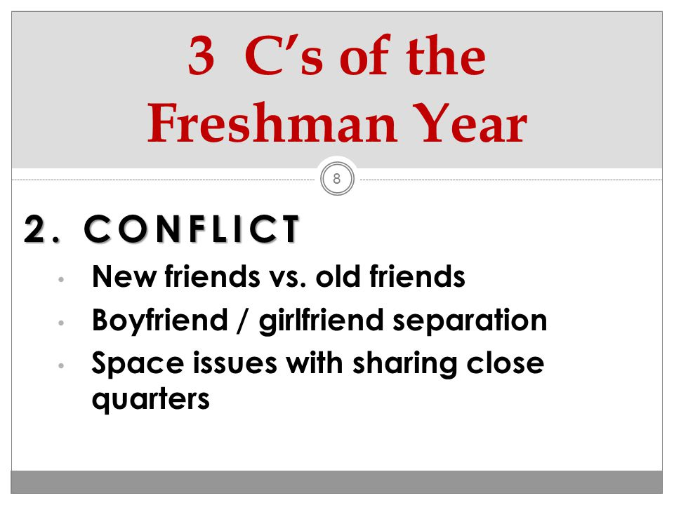 2.CONFLICT New friends vs.
