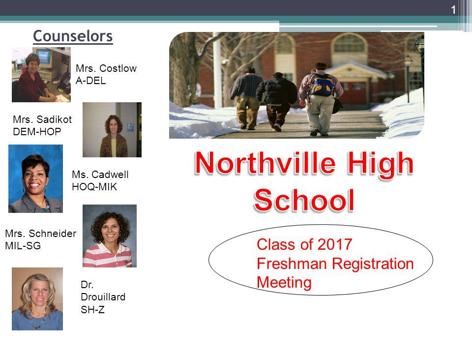 Counselors 1 Mrs.Costlow A-DEL Mrs. Sadikot DEM-HOP Ms.
