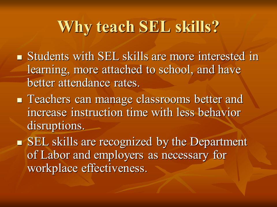 Why teach SEL skills.