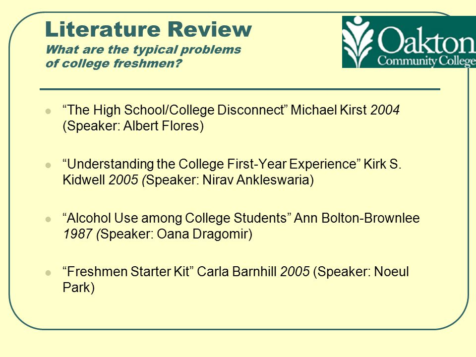 Literature Review What are the typical problems of community college freshmen.