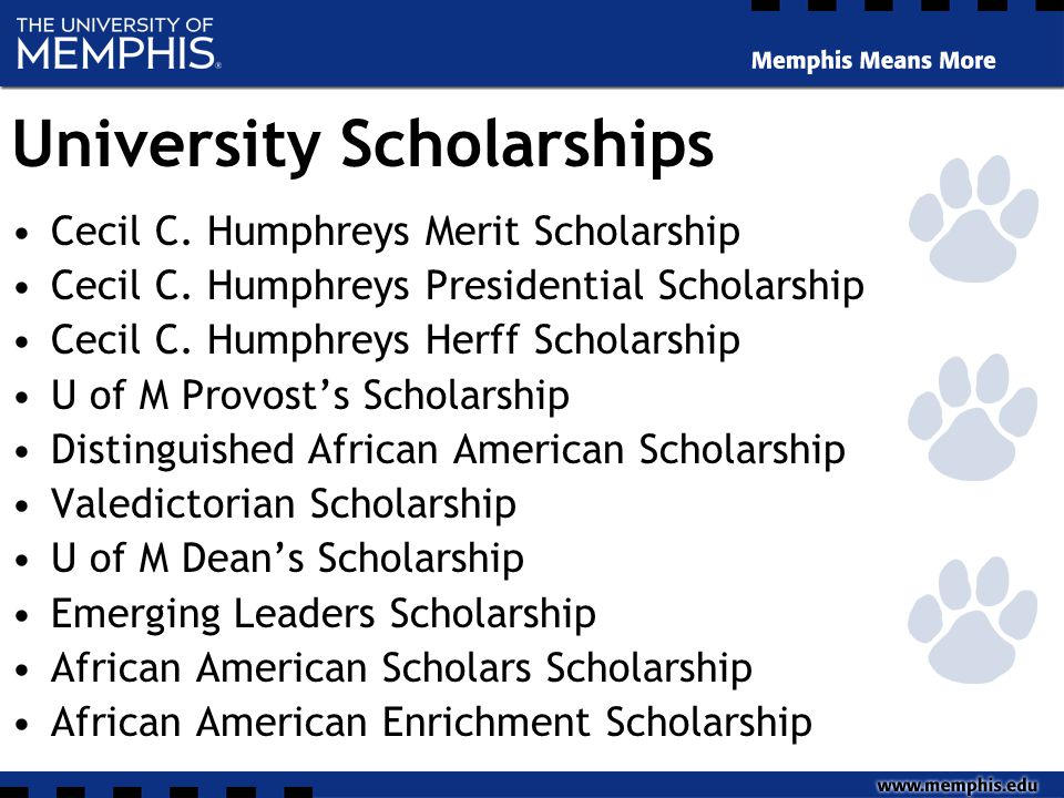University Scholarships Cecil C. Humphreys Merit Scholarship Cecil C.