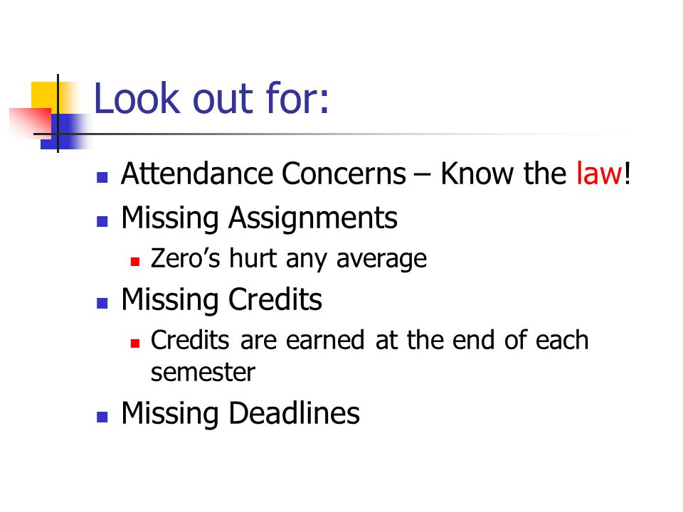 Look out for: Attendance Concerns – Know the law.