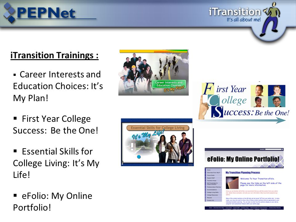 iTransition Trainings :  Career Interests and Education Choices: It's My Plan.