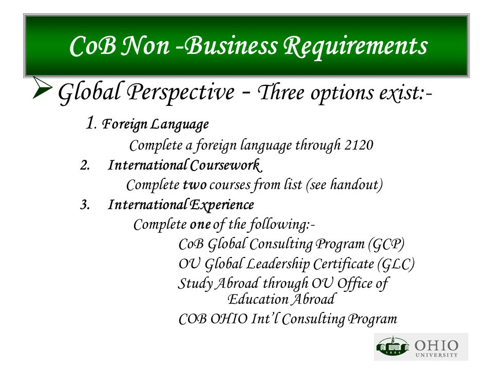 CoB Non -Business Requirements  Global Perspective - Three options exist:- 1.