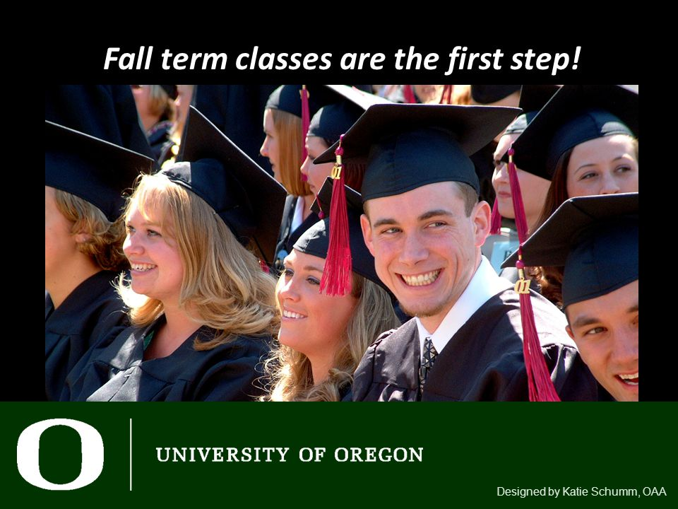 Fall term classes are the first step! Designed by Katie Schumm, OAA