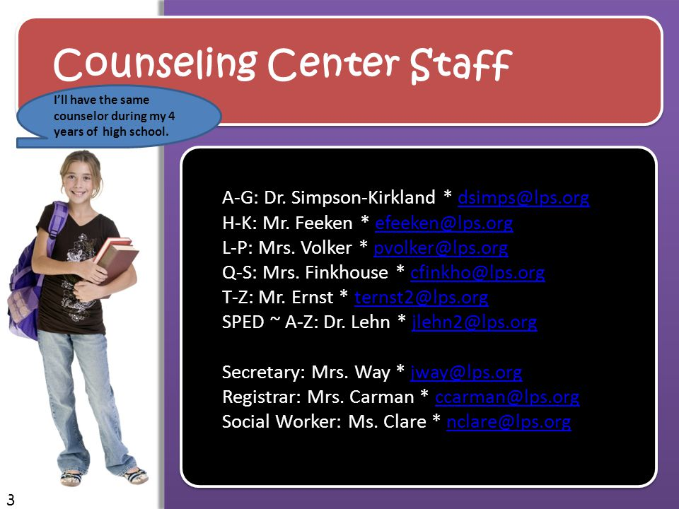 Counseling Center Staff Our staff is concerned about your student's success and well being.