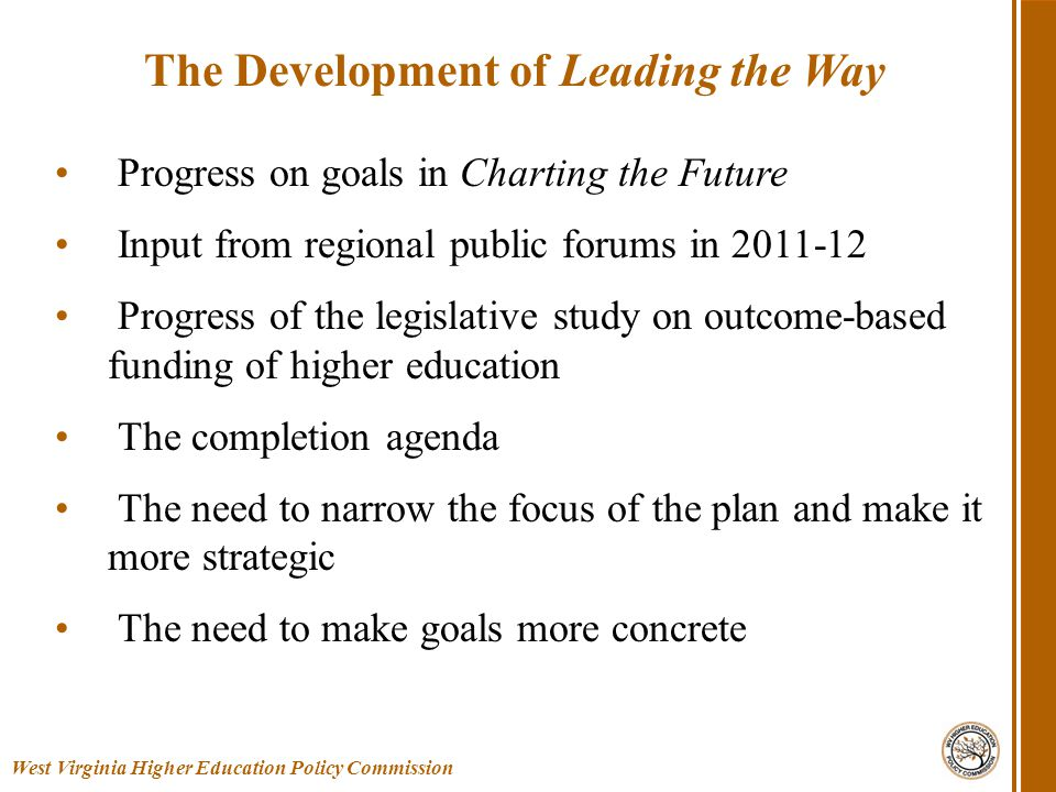 West Virginia Higher Education Policy Commission Leading the Way Conceptual Model
