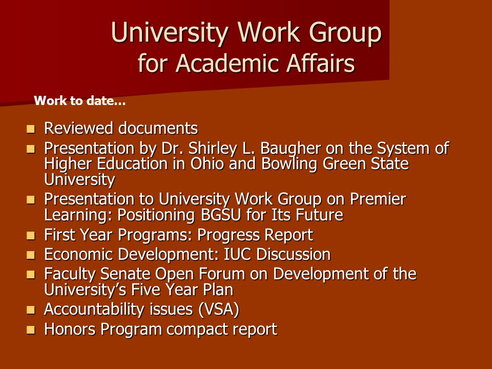 University Work Group for Academic Affairs Reviewed documents Reviewed documents Presentation by Dr.
