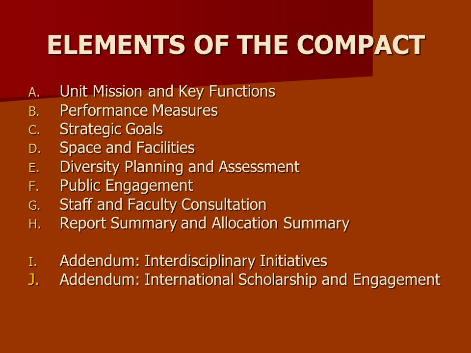 ELEMENTS OF THE COMPACT A. Unit Mission and Key Functions B.