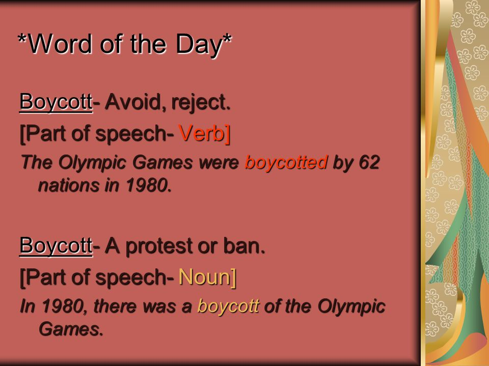 *Word of the Day* Boycott- Avoid, reject.