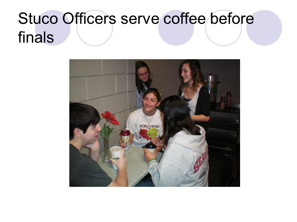 Stuco Officers serve coffee before finals