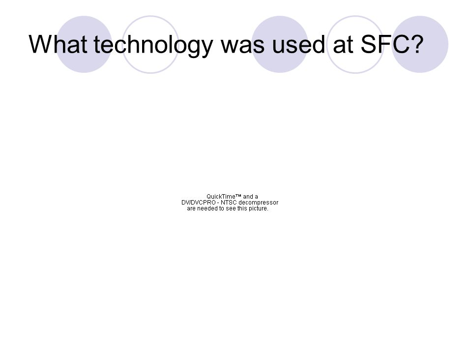 What technology was used at SFC?