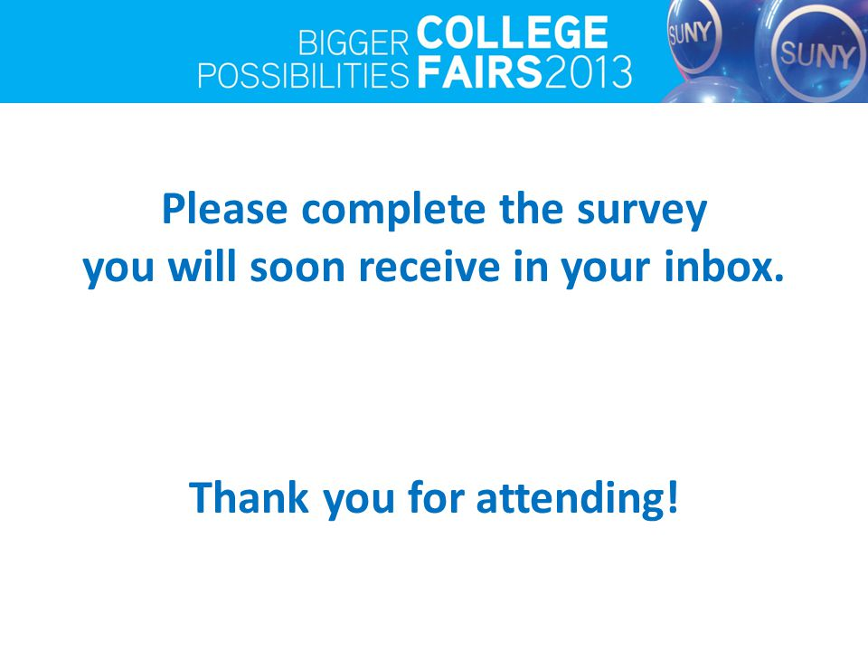 Please complete the survey you will soon receive in your inbox. Thank you for attending!