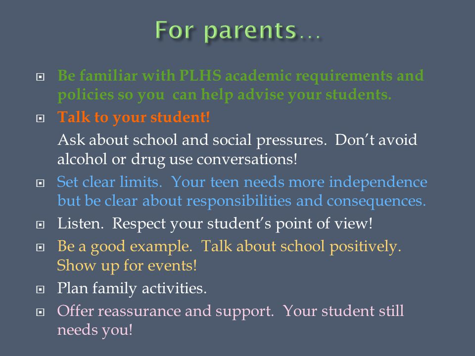  Be familiar with PLHS academic requirements and policies so you can help advise your students.