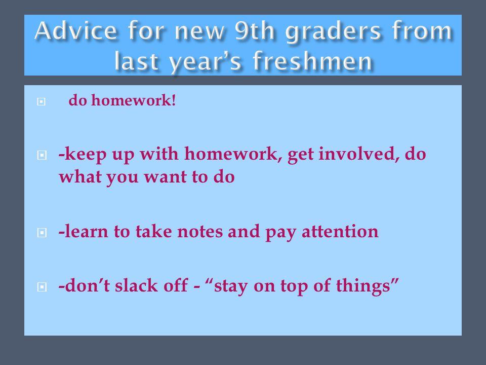  - do homework.