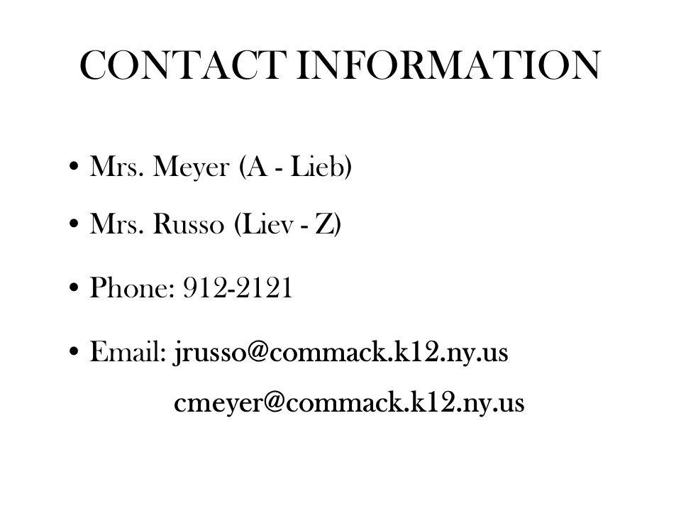 CONTACT INFORMATION Mrs. Meyer (A - Lieb) Mrs.