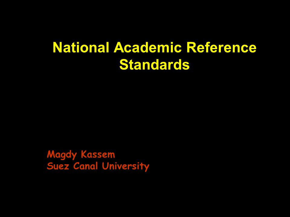 National Academic Reference Standards Magdy Kassem Suez Canal University