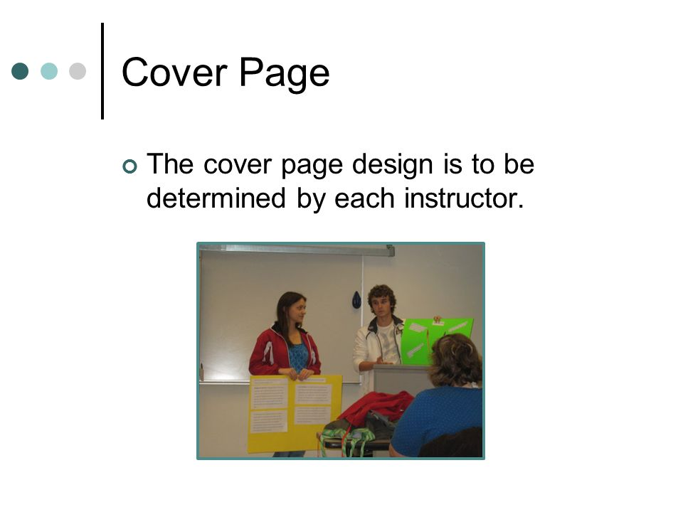 Cover Page The cover page design is to be determined by each instructor.
