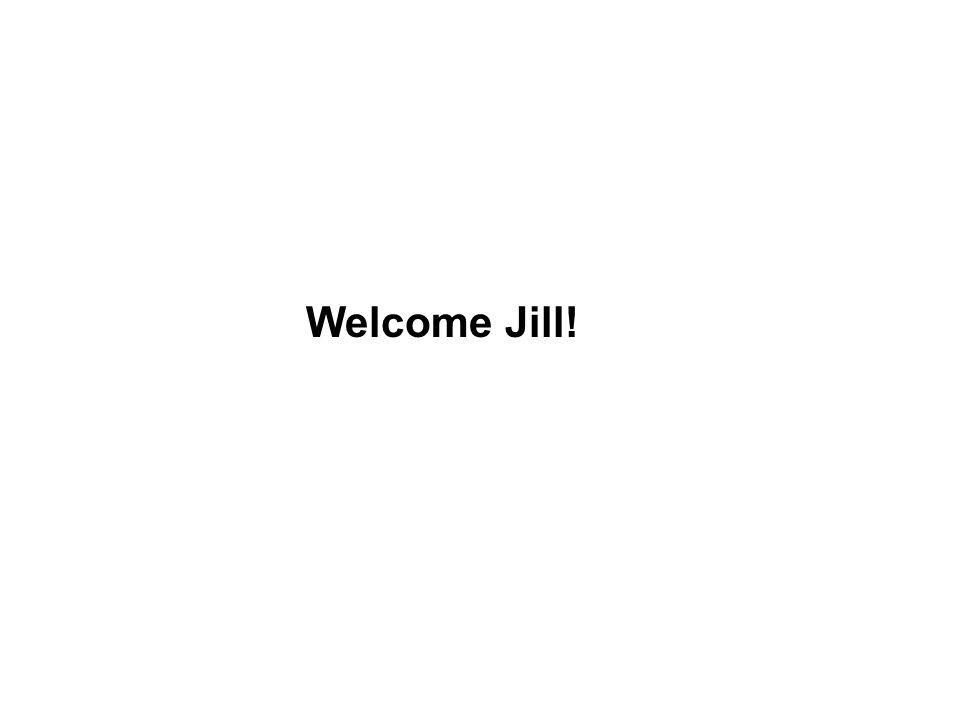 Welcome Jill!