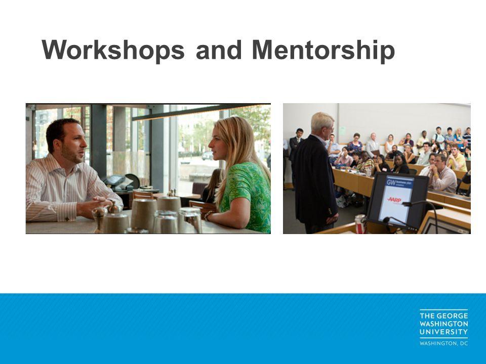 Workshops and Mentorship
